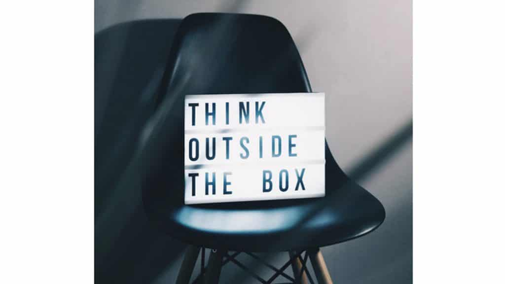 What motivates you is thinking outside the box.