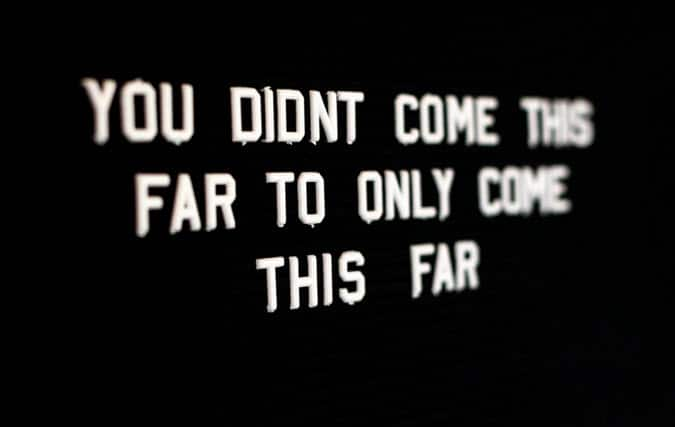 Reinvention - You didn't come this far only to come this far.