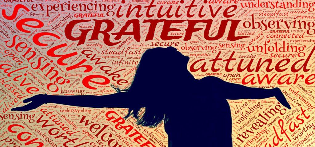 Gratitude Leads to Greater Abundance.