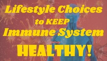Lifestyle Choice Keeps Immune System Healthy