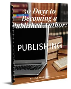 30 Days to becoming a published author.